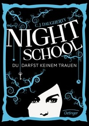 Buchcover Daugherty, C.J. – Night School Band 1: Du darfst keinem trauen © www.buchhandel.de